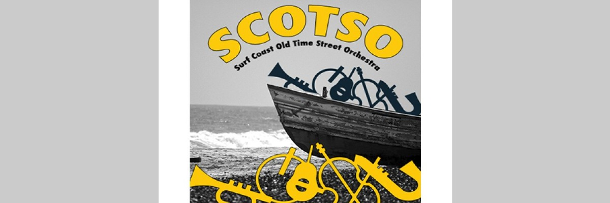 SCOTSO (Surf Coast Old Time Street Orchestra)